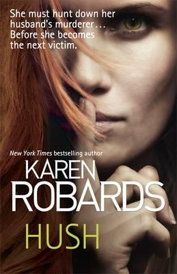 Hush by Karen Robards