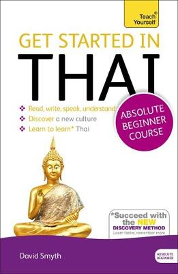 Get Started in Thai Absolute Beginner Course (Book and audio support) by David Smyth