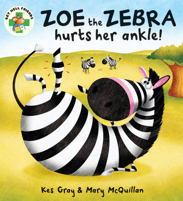 Zoe the Zebra by Kes Gray