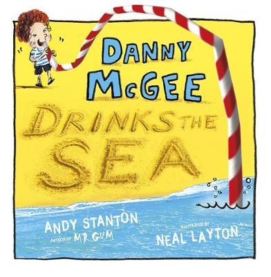Cover for Danny McGee Drinks the Sea by Andy Stanton