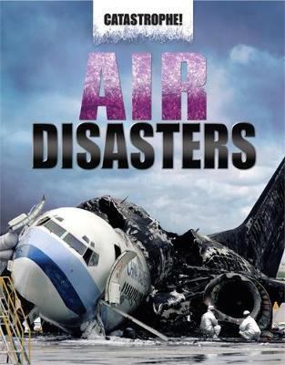 Air Disasters by John Hawkins