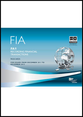 FIA - Recording Financial Transactions FA1 Passcards by BPP Learning Media