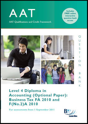 AAT - Business Tax FA2011 Question Bank by BPP Learning Media