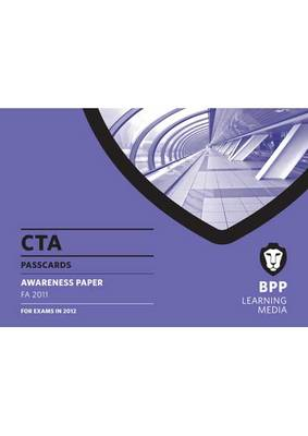 CTA - Awareness Passcard FA 2011 Passcard by BPP Learning Media