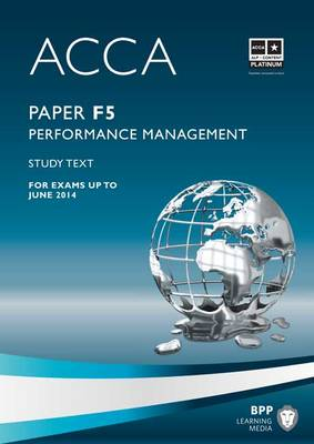 ACCA - F5 Performance Management Study Text by BPP Learning Media