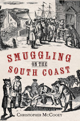 Smuggling on the South Coast by Christopher McCooey