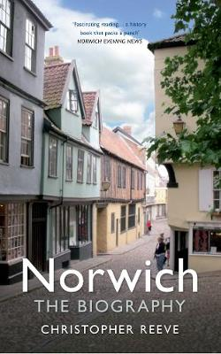 Norwich The Biography by Christopher Reeve