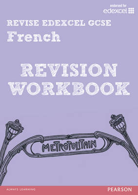 REVISE EDEXCEL: Edexcel GCSE French Revision Workbook by Suzanne Hinton, Martin Bradley