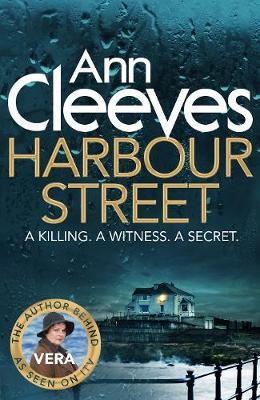 Harbour Street (Vera Series 6) by Ann Cleeves