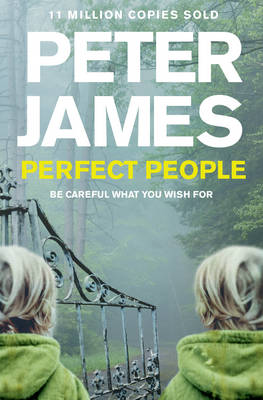 Perfect People by Peter James