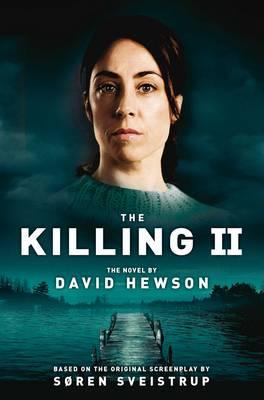 The Killing 2 by David Hewson