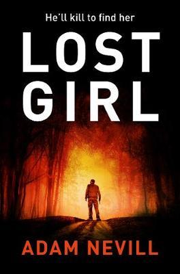 Lost Girl by Adam Nevill