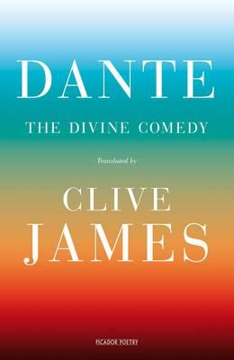 The Divine Comedy by Clive James, Dante Alighieri