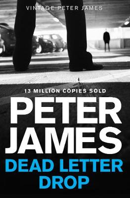 Dead Letter Drop by Peter James