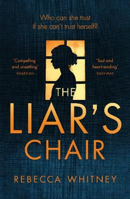 The Liar's Chair by Rebecca Whitney