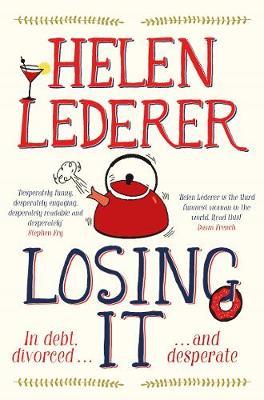 Losing it by Helen Lederer