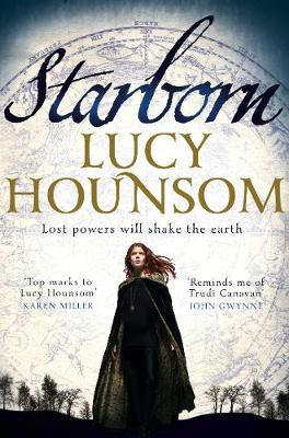 Starborn The Worldmaker Trilogy: Book One by Lucy Hounsom
