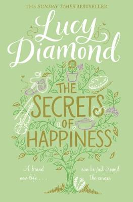The Secrets of Happiness by Lucy Diamond