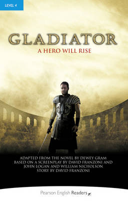 Level 4: Gladiator Book and MP3 Pack by Dewey Gram