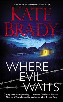Where Evil Waits by Kate Brady
