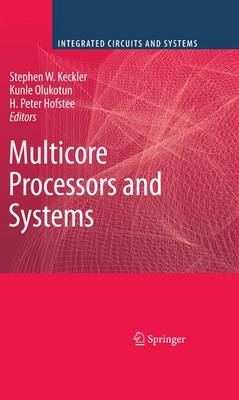 Multicore Processors and Systems by Stephen W. Keckler