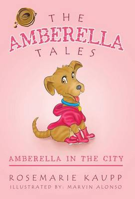 The Amberella Tales Amberella in the City by Rosemarie Kaupp