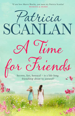 A Time for Friends by Patricia Scanlan