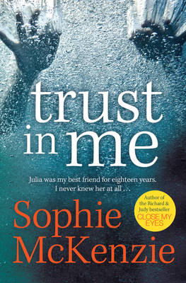 Trust in Me by Sophie McKenzie
