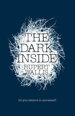 The Dark Inside by Rupert Wallis