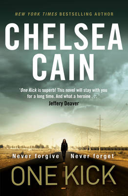 One Kick by Chelsea Cain