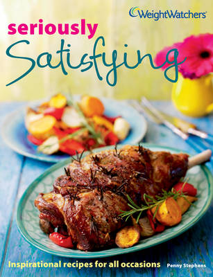 Weight Watchers Seriously Satisfying by Penny Stephens