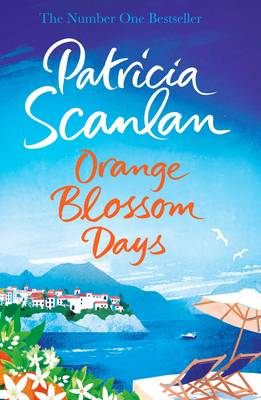 Orange Blossom Days by Patricia Scanlan