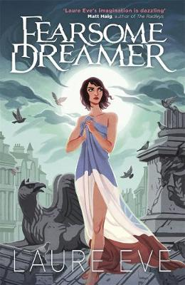 Fearsome Dreamer by Laure Eve