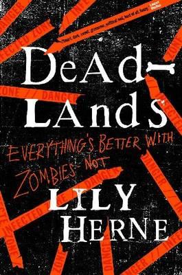 Deadlands by Lily Herne