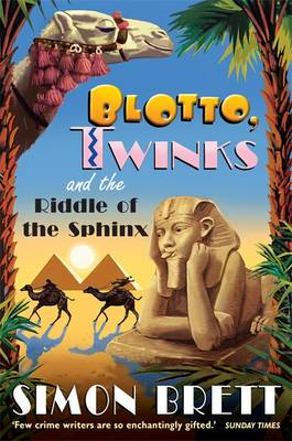 Blotto, Twinks and Riddle of the Sphinx by Simon Brett