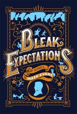 Bleak Expectations by Mark Evans