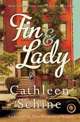 Fin and Lady by Cathleen Schine