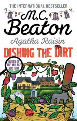 Agatha Raisin: Dishing the Dirt by M. C. Beaton