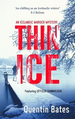 Thin Ice An Inspector Gunna Mystery by Quentin Bates