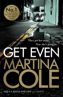 Get Even by Martina Cole