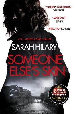 Someone Else's Skin by Sarah Hilary