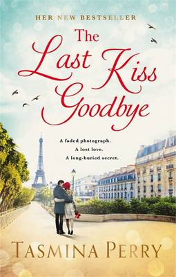 The Last Kiss Goodbye by Tasmina Perry