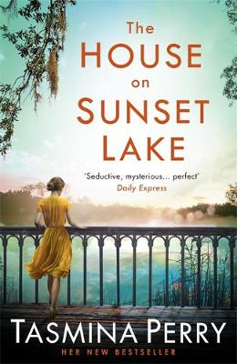 Cover for The House on Sunset Lake by Tasmina Perry