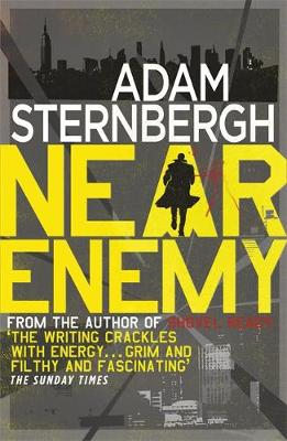 Near Enemy by Adam Sternbergh