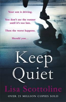 Keep Quiet by Lisa Scottoline