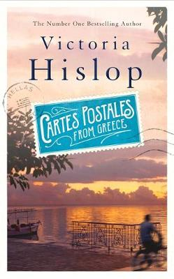 Cartes Postales from Greece by Victoria Hislop