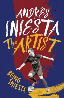 The Artist by Andres Iniesta