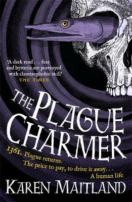 Cover for The Plague Charmer by Karen Maitland
