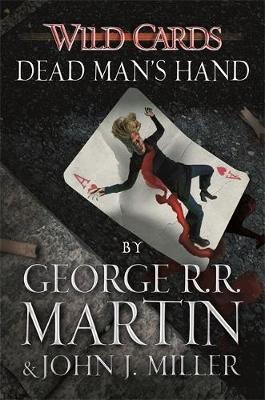 Wild Cards: Dead Man's Hand by George R. R. Martin