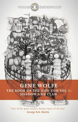 The Book of the New Sun: Shadow and Claw by Gene Wolfe